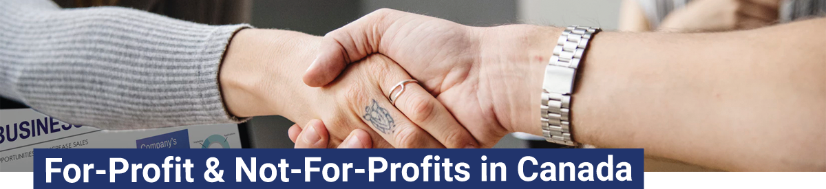 For-Profit & Not-For-Profits in Canada
